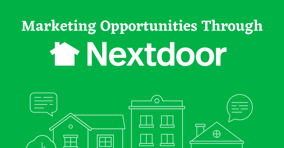 Marketing Opportunities Through Nextdoor